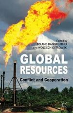 Global Resources : Conflict and Cooperation