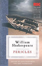 Pericles : The RSC Shakespeare - William Shakespeare
