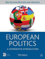 European Politics : A Comparative Introduction - Tim Bale