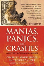 Manias, Panics and Crashes : A History of Financial Crises - Charles Poor Kindleberger