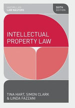 Intellectual Property Law : The Netherlands and the United Kingdom - Tina Hart