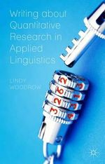 Writing about Quantitative Research in Applied Linguistics - Lindy Woodrow