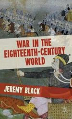 War in the Eighteenth-Century World - Professor Jeremy Black