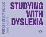 Studying with Dyslexia : Pocket Study Skills - Janet Godwin