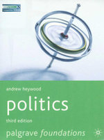 Politics - 3rd Ed / Issues in 21st Century World Politics  : 2 books in 1 pack  - Andrew Heywood