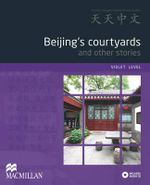 Beijing's Courtyards and Other Stories : Violet Level - Chi Yu