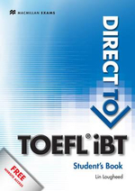 Direct to TOEFL IBT : SB + Website Pack - Lin Lougheed