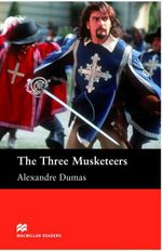 The Three Musketeers : Beginner ELT/ESL Graded Reader - Alexandre Dumas