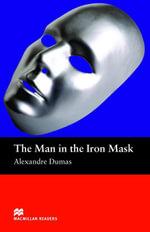 The Man in the Iron Mask : Beginner ELT/ESL Graded Reader - Alexandre Dumas