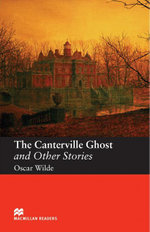 The Canterville Ghost and Other Stories : Elementary ELT/ESL Graded Reader - Oscar Wilde