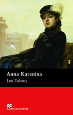 Anna Karenina : Upper Intermediate ELT/ESL Graded Reader - Leo Tolstoy
