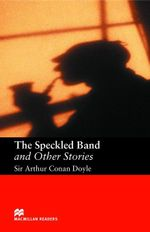The Speckled Band and Other Stories : Intermediate ELT/ESL Graded Reader - Arthur Conan Doyle
