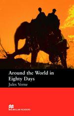 Around the World in Eighty Days : Starter ELT/ESL Graded Reader - Jules Verne