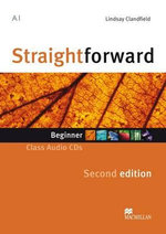 Straightforward Second Edition Class Audio CD Beginner Level : Straightforward - Lindsay Clandfield