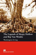 The legends of Sleepy Hollow and Rip Van Winkle : Elementary ELT/ESL Graded Reader - Washington Irving