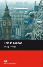 This is London : Beginner ELT/ESL Graded Reader - Philip Prowse