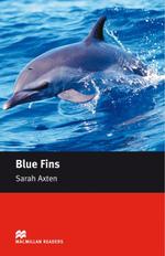 Blue Fins : Starter ELT/ESL Graded Reader - Sarah Axten