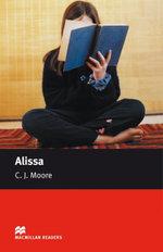Alissa : Starter ELT/ESL Graded Reader - C. J. Moore