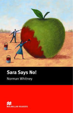 Sara Says No : Starter ELT/ESL Graded Reader - Norman Whitney