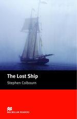 The Lost Ship : Starter ELT/ESL Graded Reader - Stephen Colbourn