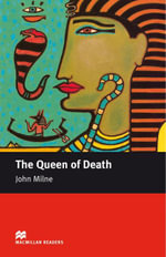 The Queen of Death : Intermediate ELT/ESL Graded Reader - John Milne