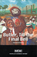 Butler Till the Final Bell : Caribbean Story Books for Children - Michael Anthony