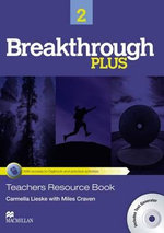 Breakthrough Plus Teacher's Book + Digibook Code + Test Generator Level 2 - Carmella Lieske
