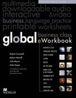 Global Business Class Eworkbook Pre-intermediate Level : The Secrets of Excellent Interpersonal Skills - Robert Campbell