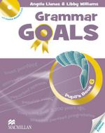 Grammar Goals : Pupil's Book Pack Level 6 - Libby Williams