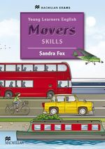 Young Learners English Skills Pupil's Book Movers : Authentic Examination Papers from Cambridge Englis... - Sandra Fox