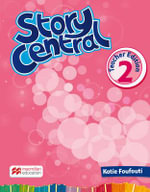 Story Central Level 2 Teacher Edition Pack - Katie Foufouti