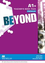 Beyond A1+ Teacher's Book Premium Pack : Beyond - Anna Cole