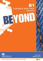 Beyond B1 Teacher's Book Premium Pack : Beyond - Anna Cole