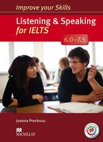 Improve Your Skills : Listening & Speaking for IELTS 6.0-7.5 Student's Book without Key & MPO Pack - Joanna Preshous