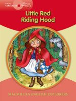 Macmillan Young Explorers 1 Red Riding Hood - Charles Perrault