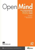 Open Mind British Edition Pre-Intermediate Level Teacher's Book Premium Pack - Tim Bowen
