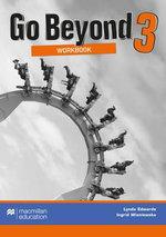 Go Beyond Workbook 3 : Go Beyond - Lynda Edwards