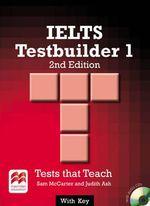 IELTS 1 Testbuilder Student's Book with Key Pack : IELTS 1 Testbuilder - Sam McCarter
