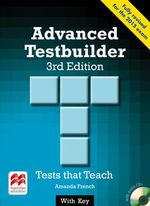 Advanced Testbuilder 3rd Edition Student's Book with Key Pack - Amanda French