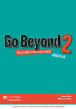 Go Beyond Teacher's Edition Premium Pack 2 : Go Beyond - Anna Cole
