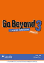 Go Beyond Teacher's Edition Premium Pack 3 : Go Beyond - Anna Cole