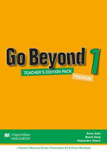 Go Beyond Teacher's Edition Premium Pack 1 : Go Beyond - Anna Cole