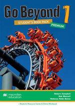 Go Beyond Student's Book Premium Pack 1 : Go Beyond - Robert Campbell
