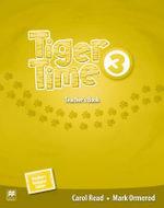 Tiger Time Level 3 Teacher's Book Pack - Carol Read