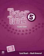 Tiger Time Level 5 Teacher's Book Pack - Carol Read