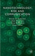 Nanotechnology, Risk and Communication - Alison G. Anderson