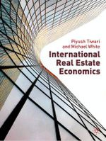 International Real Estate Economics - Piyush Tiwari