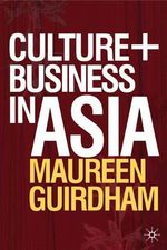 Culture and Business in Asia - Maureen Guirdham