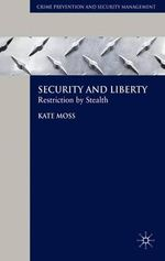 Security and Liberty : Restriction by Stealth - Kate Moss