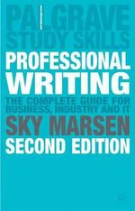 Professional Writing : Palgrave Study Guides - Sky Marsen